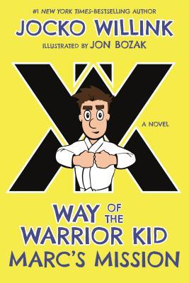 book cover of Way of the Warrior Kid Marc's Mission